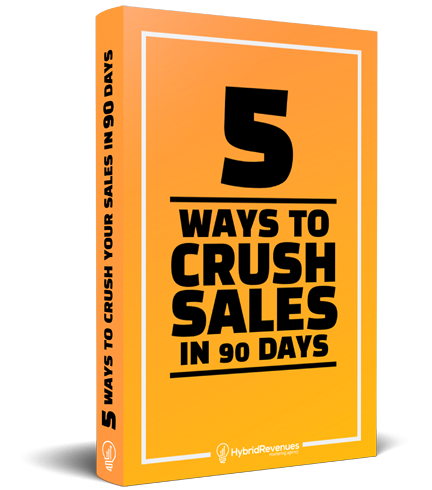 5-ways-to-crush-sales-in-90-days